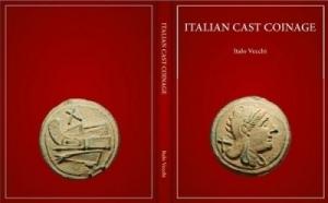 obverse: Vecchi Italo. Italian Cast Coinage. London, 2013. Tela ed. con sovracoperta, pp. 72, tavv. 87