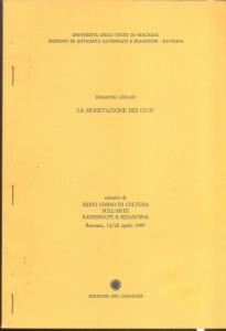 obverse: Arslan Ermanno. La monetazione dei Goti. Ravenna, 1989. Brossura pp. 56, tavv. 3 raro