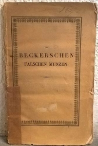 obverse: Pinder Moritz Eduard. Die Beckerschen Falschen Munzen. Berlin, 1843. Brossura, pp. 73, tavv. 2 molto raro primo e importante studio sui falsi del Becker