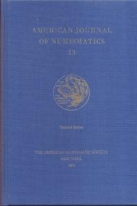 obverse: American Journal of Numismatics 13. New York, 2001. Pag. 212, tavv. 20. Ril. ed.