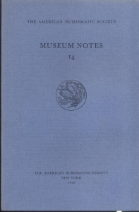 obverse: Museum Notes 14. New York, 1968. Pp. 169, tavv. 24. Ril. ed.