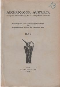 D/ Archaeologia Austriaca. Heft 6. Wien, 1950 Brossura, pp. 55, tavv. 8, 1 carta ripiegata rara