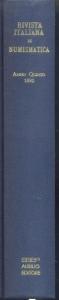D/ Rivista Italiana di Numismatica. Milano, 1892. Ristampa Aldo Ausilio. Pp. 547, ill. + tavv.10. ril. ed.