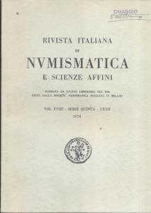 obverse: Rivista Italiana di Numismatica. Milano, 1970. Pp.306, ill. e tavv. nel testo. ril. ed. rara