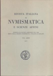 obverse: Rivista Italiana di Numismatica. Milano, 1977. Pp. 298, ill. e tavv. nel testo. ril. ed.