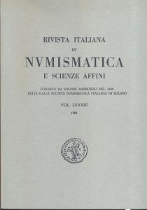 obverse: Rivista Italiana di Numismatica. Milano, 1981. Pp. 337, ill. e tavv. nel testo. ril. ed.
