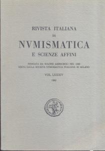 obverse: Rivista Italiana di Numismatica. Milano, 1982. Pp. 361, ill. e tavv. nel testo. ril. ed.