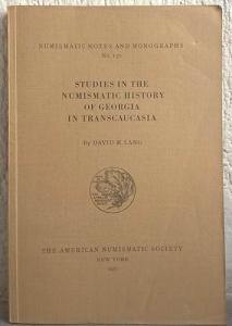obverse: LANG David M. Studies in the Numismatic History of Georgia in Transcaucasia. New York, 1955. Brossura editoriale, pp. 138, tavv. 15 raro
