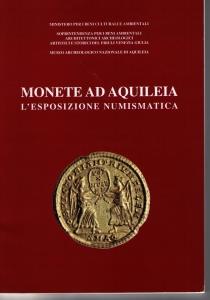 obverse: AA.VV. Monete ad Aquileia. L esposizione numismatica. Monfalcone, 1997 Brossura, pp. 46, ill.