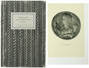 obverse: HIRMER Max. Romische Kaisermunzen. Leipzig, 1941. Cartonato, pp. 66, tavv. 48 di ingrandimenti. raro
