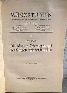 obverse: KRAUS Franz Ferdinand. Die Munzen Odovacars und des Ostgotenreiches in Italien. Halle, 1928. pp. 227, tavv. 16 raro e ricercato ex libris Riccardo Paolucci