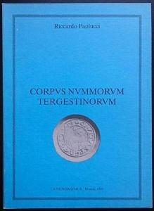 obverse: PAOLUCCI Riccardo. Corpus Nummorum Tergestinorum. Ed. La Numismatica, Brescia, 1995 raro Brossura, pp. 58., ill. nel testo Esaurito presso l'editore