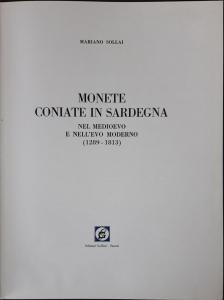 obverse: SOLLAI Mariano. Monete coniate in Sardegna nel 1289 al 1813 nel medioevo e nell  evo moderno (1289-1813). Sassari 1976 raro Legatura in finta pelle, pp. 392, ill.