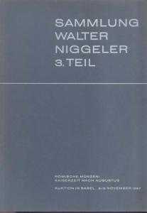 D/ BANK LEU AG & MUNZEN UND MEDAILLEN AG. Asta Basel 2-3/11/1967. Sammlung Walter Niggler III Teil. Romische munzen: Kaiserzeit nach Augustus. Brossura, lotti 525, tavv. 32