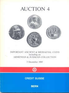 D/ CREDIT SUISSE. Auction 4. Important ancient & medieval coins including an Armenian & Judaean collection. Bern, 3 – December – 1985. pp. 133, nn. 859, tutti illustrati nel testo. ril. editoriale.
