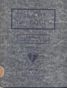 D/ FLORANGE – CIANI. – Monnaies Grecques. Collection du Allotte de la Fuye. Premiere vente. Paris, 17 – Fevrier – 1925. pp. 110, nn. 1842, tavv. 31. Ril. editoriale, importante e raro. SPRING 185