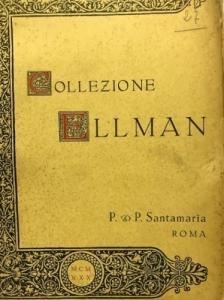 D/ P. & P. SANTAMARIA. Asta 13/01/1930, Roma: Collezione Ellman. Monete di Zecche Italiane. Brossura, lotti 1822, tavv. 18 raro