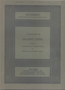D/ SOTHEBY'S. Catalogue of ancient coins including a collection of Jewsh coins and important sassaia issues. London, 24 – March, 1983. pp. non numerate, nn. 446, tavv. 7. Ril. editoriale, buono stato, lista prezzi Val. e Agg. importante vendita