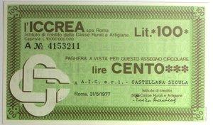 D/ Miniassegni. ICCREA Istituto di Credito delle Casse Rurali e Artigiane Spa. Lire 100. A.I.C. s.r.l. - Castellana Sicula. 31-05-1977. FDS.