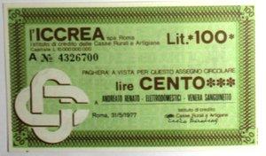D/ Miniassegni. ICCREA Istituto di Credito delle Casse Rurali e Artigiane Spa. Lire 100. Andreato Renato - Elettrodomestici - Venera Sanguinetto. 31-05-1977. FDS.
