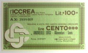D/ Miniassegni. ICCREA Istituto di Credito delle Casse Rurali e Artigiane Spa. Lire 100. ANDREOLLI Luigi - Alimentari - Lavis. 31-05-1977. FDS.