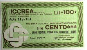 D/ Miniassegni. ICCREA Istituto di Credito delle Casse Rurali e Artigiane Spa. Lire 100. U.P.A.I. Unione Regionale Toscana della Cooperazione - Firenze. 02-05-1977. FDS.