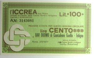 D/ Miniassegni. ICCREA Istituto di Credito delle Casse Rurali e Artigiane Spa. Lire 100. Bar Duomo di Giancaleoni Guelfo - Foligno. 02-05-1977. FDS.