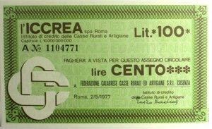 D/ Miniassegni. ICCREA Istituto di Credito delle Casse Rurali e Artigiane Spa. Lire 100. Federazione Calabrese Casse Rurali ed Artigiane S.r.l. Cosenza. 02-05-1977. FDS.