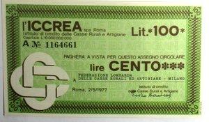 D/ Miniassegni. ICCREA Istituto di Credito delle Casse Rurali e Artigiane Spa. Lire 100. Federazione Lombarda delle Casse Rurali ed Artigiane Milano. 02-05-1977. FDS.