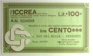 D/ Miniassegni. ICCREA Istituto di Credito delle Casse Rurali e Artigiane Spa. Lire 100. Bar Dei Mille - Grosseto. 02-05-1977. FDS.