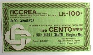 D/ Miniassegni. ICCREA Istituto di Credito delle Casse Rurali e Artigiane Spa. Lire 100. Bazar Edicola L. Gavazzini - Principina a Mare. 02-05-1977. FDS.