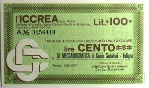 D/ Miniassegni. ICCREA Istituto di Credito delle Casse Rurali e Artigiane Spa. Lire 100. La Meccanografica di Guido Sabatini - Foligno. 02-05-1977. FDS.