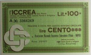 D/ Miniassegni. ICCREA Istituto di Credito delle Casse Rurali e Artigiane Spa. Lire 100. Associazione Nazionale Assistenza Tubercolotici d'Italia - Napoli. 02-05-1977. FDS.