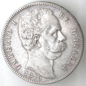 D/ Casa Savoia. Umberto I. 1878-1900.5 lire 1879. Ag. Gig 24. SPL+.