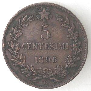 R/ Casa Savoia. Umberto I.1878-1900. 5 centesimi 1896 Roma.Ae. Gig. 52. BB+. Colpetto. R.