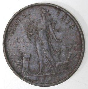 R/ Casa Savoia. Vittorio Emanuele III. 1900-1943.Centesimo 1918 Italia su prora. Ae. Gig. 322.SPL.NC.