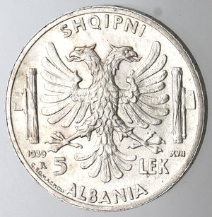 R/ Casa Savoia. Vittorio Emanuele III. Albania. 1900-1943. 5 Lek 1939 Anno XVII. Ag. Gig. 2. qFDC.