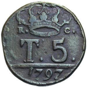 R/ REGNO DI NAPOLI FERDINANDO IV 5 TORNESI 1797 P SOTTO STEMMA 12,40 GR. MB-BB