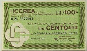 obverse: Miniassegni. ICCREA Istituto di Credito delle Casse Rurali e Artigiane Spa. Lire 100. Cartoleria Liberale - Udine. 02-05-1977. FDS.