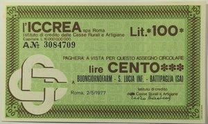obverse: Miniassegni. ICCREA Istituto di Credito delle Casse Rurali e Artigiane Spa. Lire 100. Buongiornofarm - S. Lucia Inf. Battipaglia (SA). 02-05-1977. FDS.