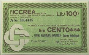 obverse: Miniassegni. ICCREA Istituto di Credito delle Casse Rurali e Artigiane Spa. Lire 100. Centro Residenziale Fragaiolo - Caprese Michelangelo (AR). 02-05-1977. FDS.