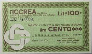 obverse: Miniassegni. ICCREA Istituto di Credito delle Casse Rurali e Artigiane Spa. Lire 100. Caseificio Sociale Tovel - Tuenno (TN). 02-05-1977. FDS.