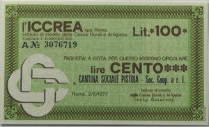 obverse: Miniassegni. ICCREA Istituto di Credito delle Casse Rurali e Artigiane Spa. Lire 100. Cantina Sociale Pistoia Soc. Coop. A r. l.. 02-05-1977. FDS.