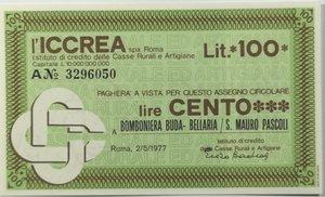 obverse: Miniassegni. ICCREA Istituto di Credito delle Casse Rurali e Artigiane Spa. Lire 100. Bomboniera Buda - Bellaria - S. Mauro Pascoli (FC). 02-05-1977. FDS.