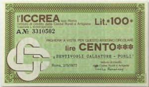 obverse: Miniassegni. ICCREA Istituto di Credito delle Casse Rurali e Artigiane Spa. Lire 100. Bentivogli Calzature - Forlì (FC). 02-05-1977. FDS.