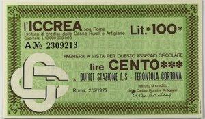 obverse: Miniassegni. ICCREA Istituto di Credito delle Casse Rurali e Artigiane Spa. Lire 100. Buffet Stazione F.S. - Terontola Cortina (AR). 02-05-1977. FDS.