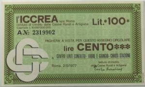 obverse: Miniassegni. ICCREA Istituto di Credito delle Casse Rurali e Artigiane Spa. Lire 100. Centro Lenti Contatto - Fabre e Giangio - Chiusi Stazione (SI). 02-05-1977. FDS.
