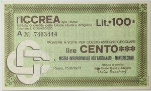 obverse: Miniassegni. ICCREA Istituto di Credito delle Casse Rurali e Artigiane Spa. Lire 100. Mostra Interprovinciale dell artigianato - Montepulciano (SI). 15-06-1977. FDS.