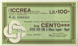 obverse: Miniassegni. ICCREA Istituto di Credito delle Casse Rurali e Artigiane Spa. Lire 100. Ottica Foto Cine di alfonso Coppola - Napoli. 15-06-1977. FDS.