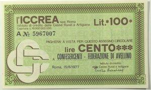 obverse: Miniassegni. ICCREA Istituto di Credito delle Casse Rurali e Artigiane Spa. Lire 100. Confesercenti - Federazione di Avellino. 15-06-1977. FDS.